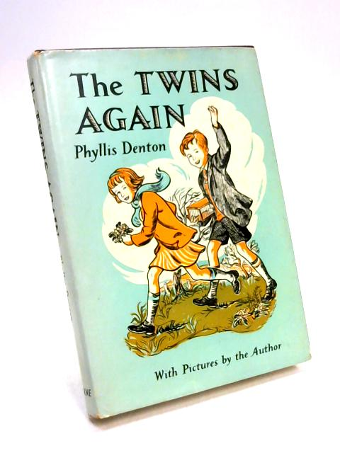 The Twins Again by Phyllis Denton
