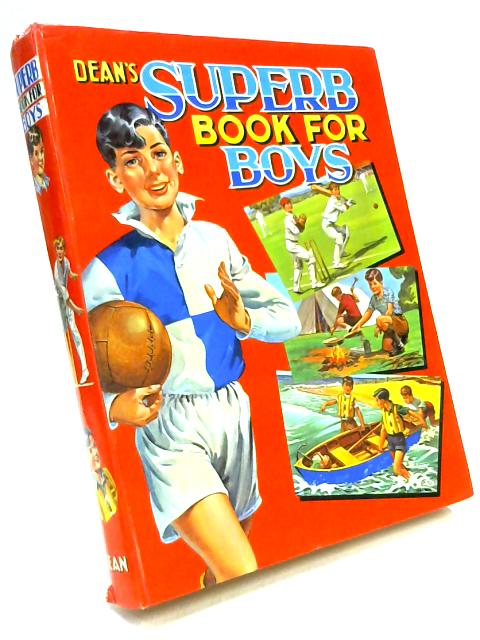 Dean's Superb Book For Boys by Various