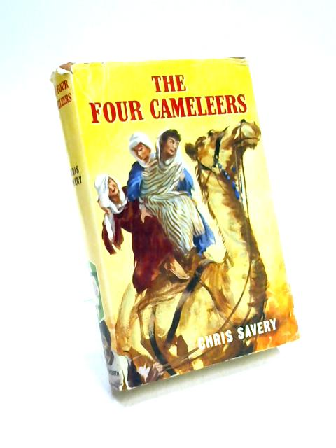 The Four Cameleers by Chris Savery