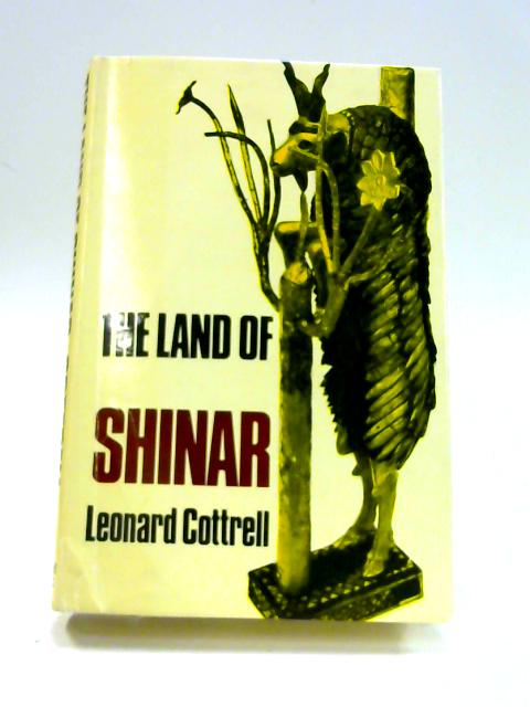 The Land of Shinar By Leonard Cottrell
