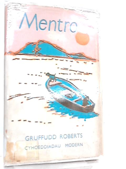 Mentro by Gruffudd Roberts