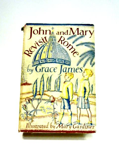 John and Mary Revisit Rome by Grace James