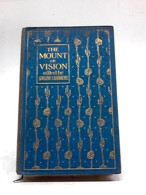 The Mount of Vision by Adeline Cashmore