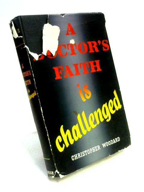 A Doctor's Faith is Challenged By Christopher Roy Woodard