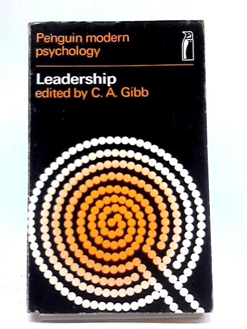 Leadership By C.A Gibb