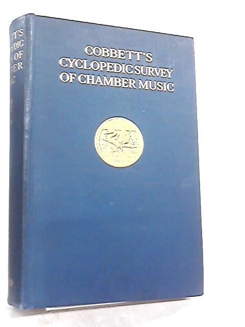 Cobbett's Cyclopedic Survey of Chamber Music Volume II I-Z By W. Cobbett