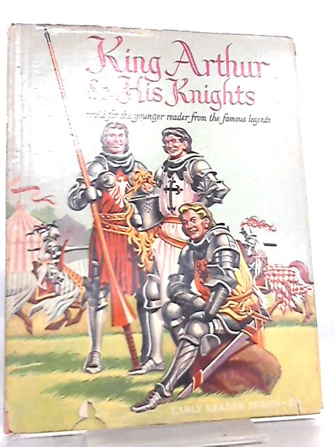 King Arthur and His Knights (Early Reader Series No. 29) by Anon