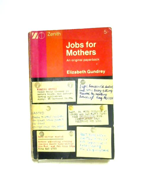 Jobs for Mothers By Elizabeth Gundrey
