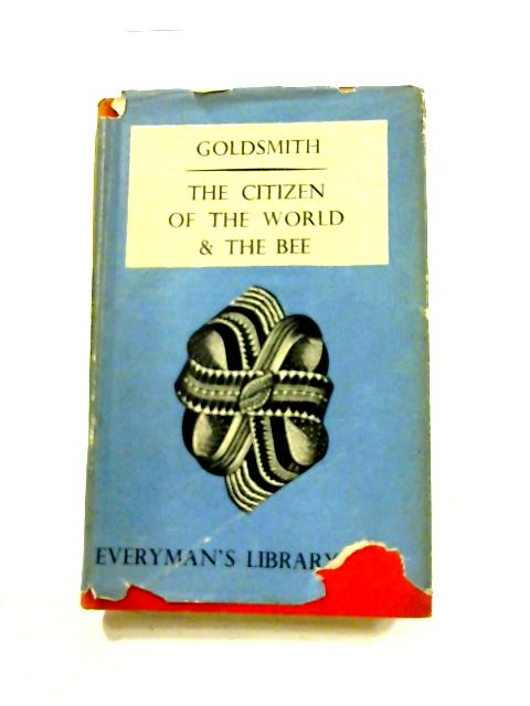 The Citizen Of The World and The Bee By Oliver Goldsmith