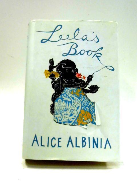 Leela's Book by Alice Albinia