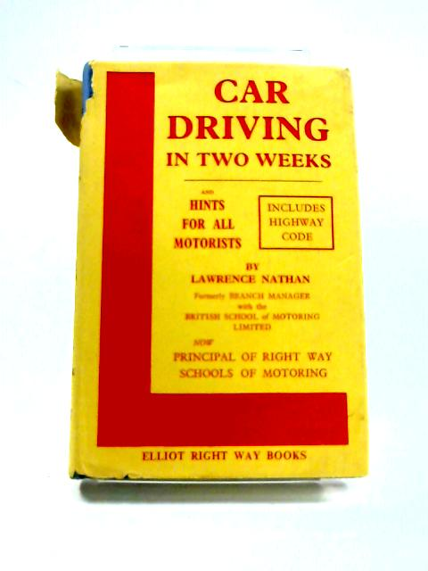Car Driving in Two Weeks By Lawrence Nathan
