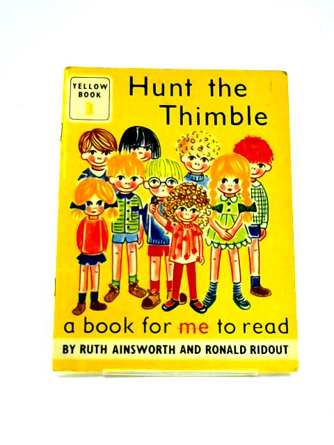 Hunt the Thimble by Ruth Ainsworth