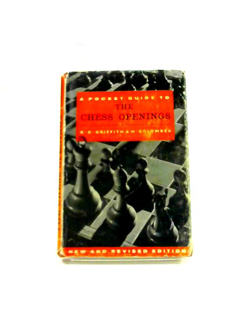 The Chess Openings By Griffith and Golombek