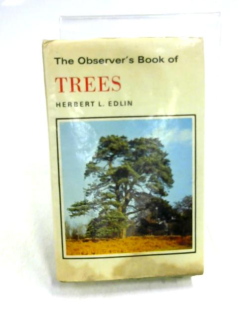 The Observers Book of Trees By Herbert L. Edlin