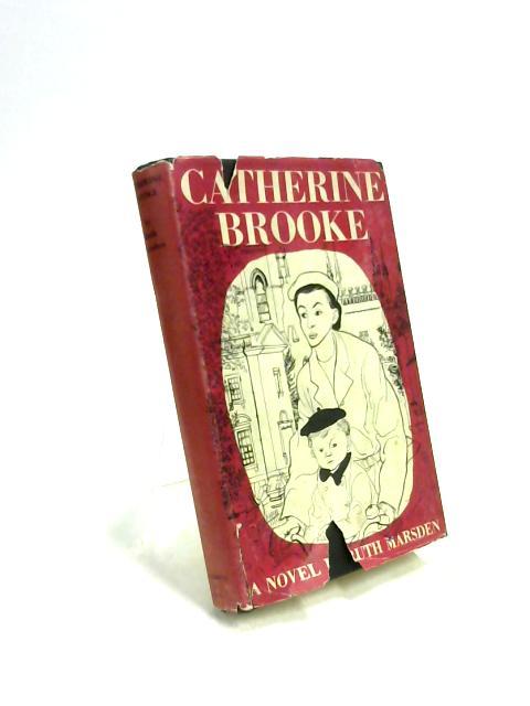 Catherine Brooke by Ruth Marsden