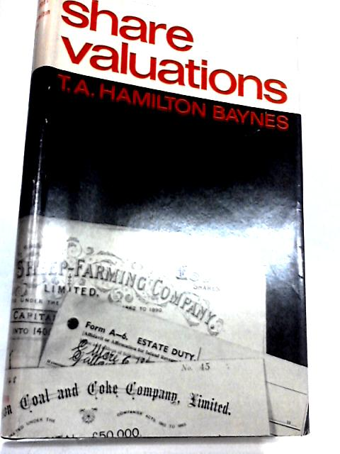 Share Valuations (The Heinemann accountancy and administration series) by Thomas Austin Hamilton Baynes