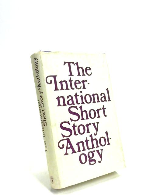 The International Short Story Anthology by Anon