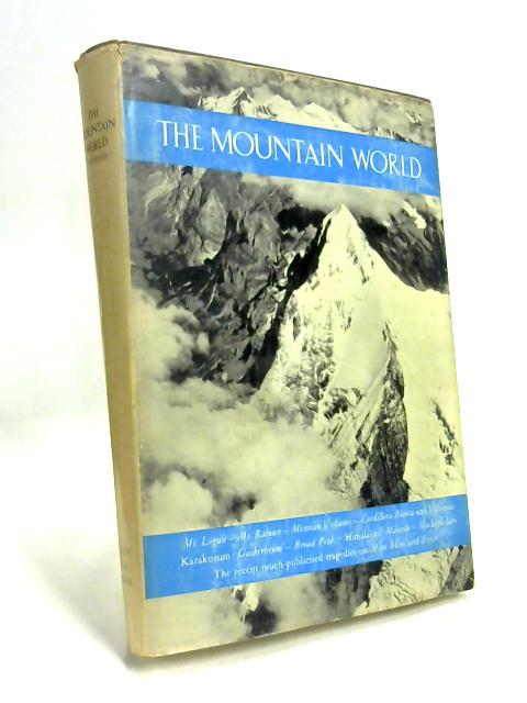 The Mountain World 1958-59. by Malcolm Barnes