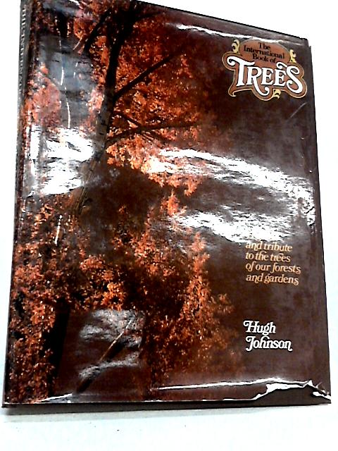The International Book of Trees. by H. Johnson