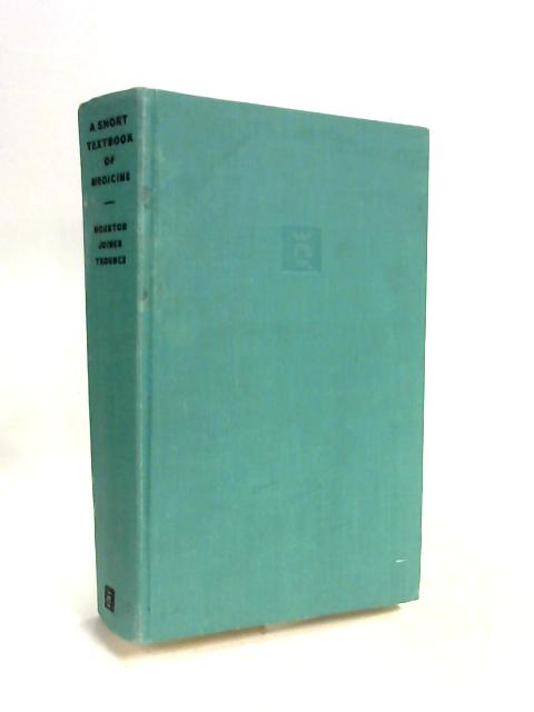 A Short Textbook of Medicine by J C Houston