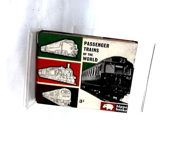 Passenger trains of the world by Wilson, B.G.