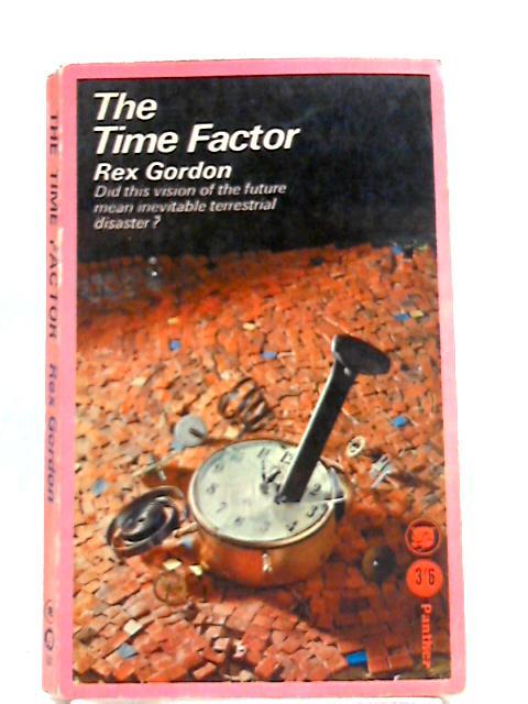 The Time Factor by Rex Gordon