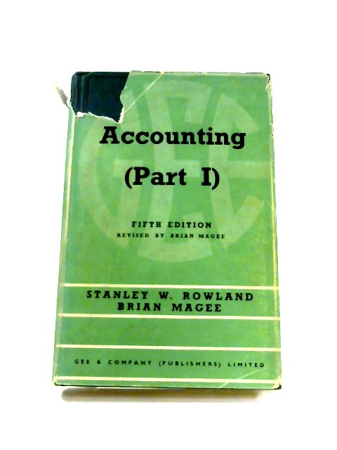 Accounting: Part I By Stanley W. Rowland