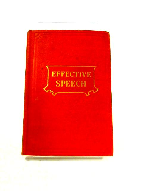Effective Speech: Lesson Seven By Dwight E. Watkins