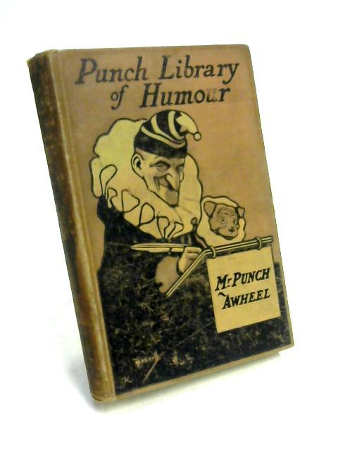 Mr Punch Awheel by Ed. J.A. Hammerton