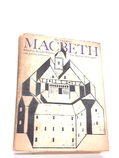 The Tragedy of MacBeth by Edited by Ronald Watkins