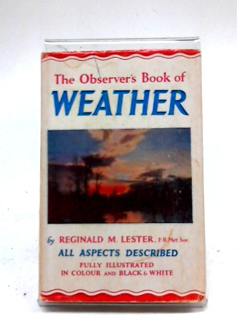 Observer's Book of Weather, The by Reginald M. Lester
