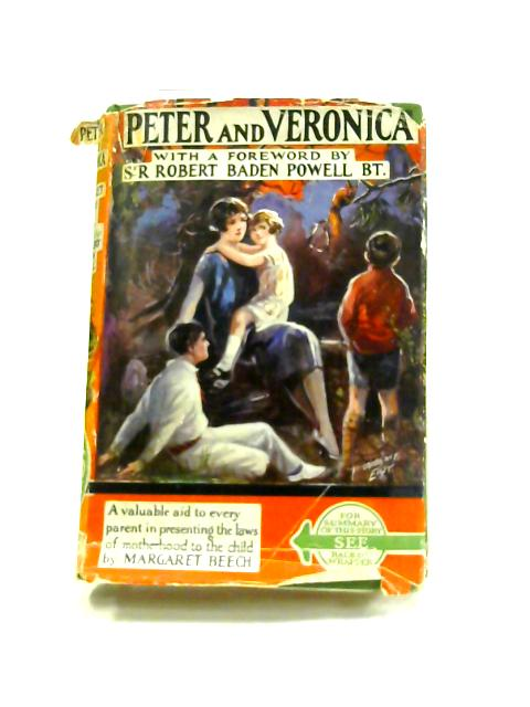 Peter and Veronica Growing Up by Margaret Beech