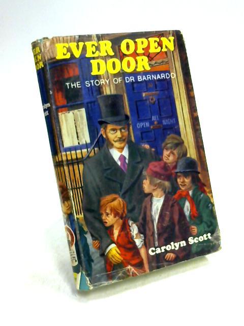 Ever Open Door by Carolyn Scott