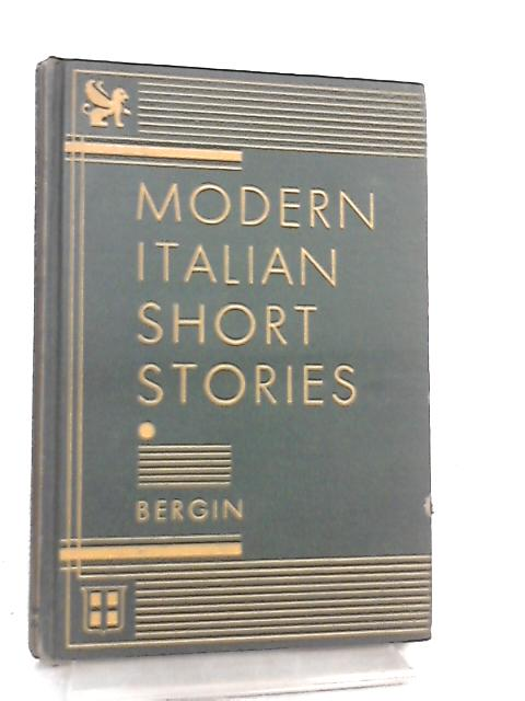 Modern Italian Short Stories by Thomas Goddard Bergin