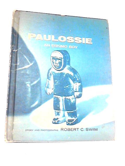 Paulossie An Eskimo Boy by Swim, R C