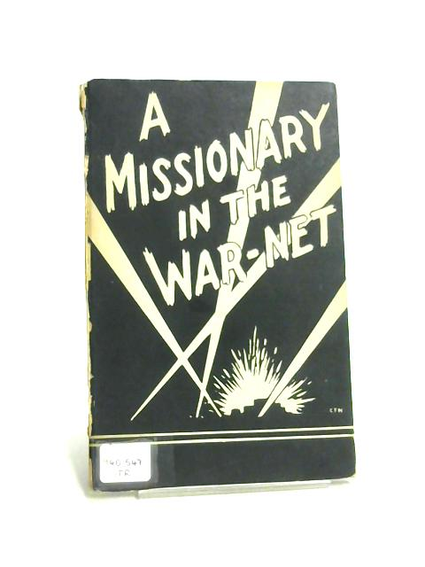 A Missionary in the War Net By H. Van Straelen