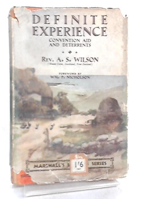 Definite Experience, Convention Aid and Deterrents by Arthur Stanley Wilson