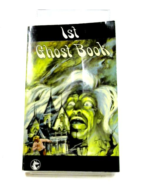 1st Ghost Book by Various