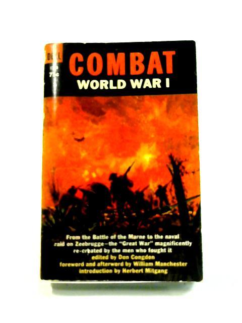 Combat: World War I by D. Congdon (ed)