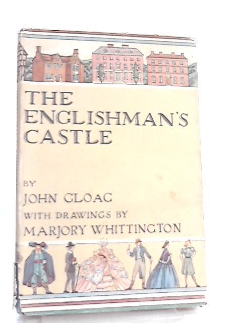 The Englishman's Castle by John Gloag