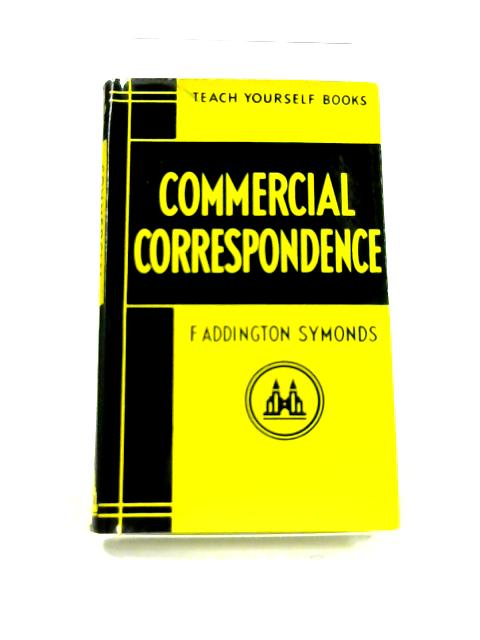 Teach Yourself: Commercial Correspondence By F.A. Symonds