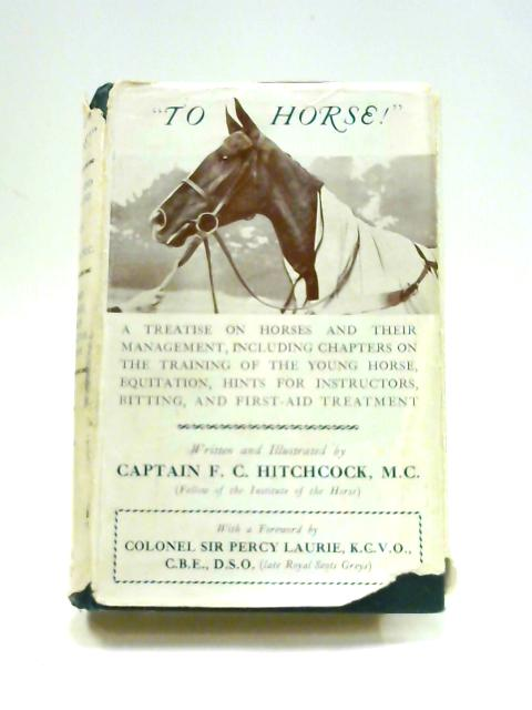 To Horse! By F.C.Hitchcock