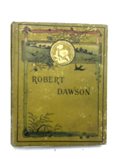 Robert Dawson; or, The Bravce Spirit by Unknown