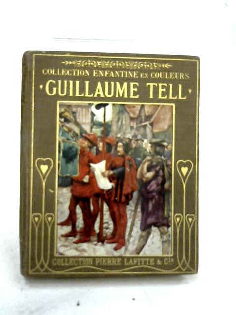 Guillaume Tell Adapte Pour Les Enfants by Franc-Nohain