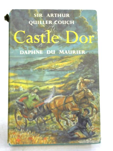Castle Dor by Arthur Quiller-Couch