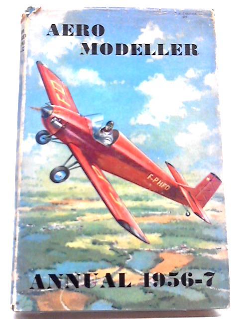 Aero Modeller Annual 1956-7 By D J Laidlaw-Dickson