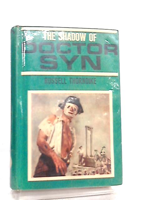Shadow of Doctor Syn by Russell Thorndike