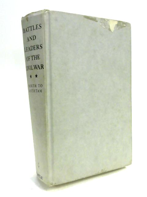 North To Antietam Battles and Lead Volume 2 by Robert U Johnson