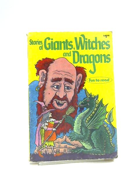 Stories of Giants, Witches and Dragons by M.J. Pellowski