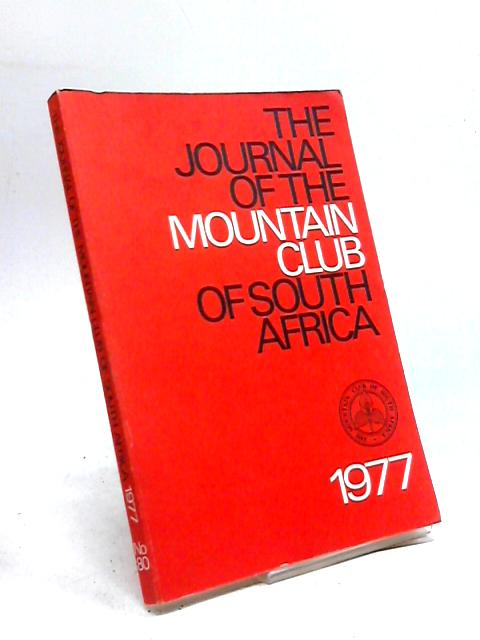 The Journal of the Mountain Club of South Africa 1977 By Anon